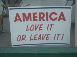 """America - Love It Or Leave It!"" Sign 