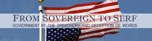 FROM SOVEREIGN TO SERF – Serfs UP! – Roger Sayles