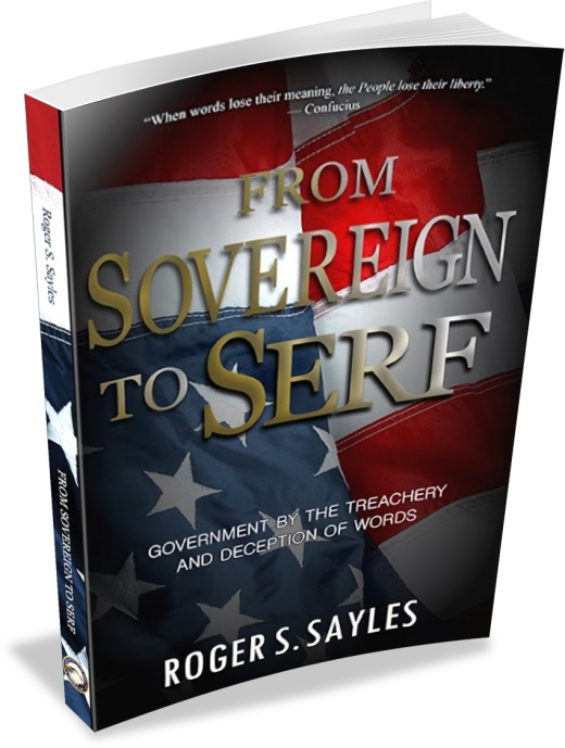 Buy the Book - From SOVEREIGN to SERF by Roger S. Sayles